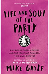 Life and Soul of the Party Kindle Edition