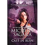 Cast In Ruin (The Chronicles of Elantra Book 7)