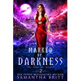 Marked by Darkness: The Dark Fae Trilogy Book Two