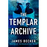 The Templar Archive (The Hounds of God Book 2)