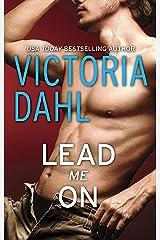 Lead Me On Kindle Edition