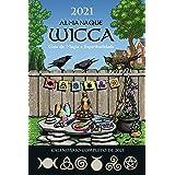 Almanaque Wicca 2021 - Guia de Magia e Espiritualidade (Em Portugues do Brasil)