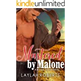 Mastered by Malone (Haven, Texas Book 6)