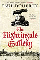 The Nightingale Gallery (The Brother Athelstan Mysteries Book 1) Kindle Edition