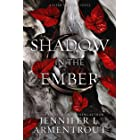 A Shadow in the Ember (Flesh and Fire Book 1)