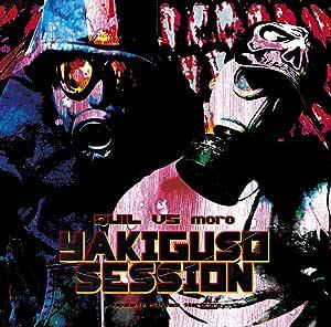 YAKIGUSO SESSION