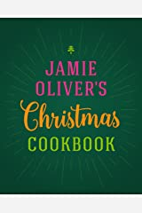 Jamie Oliver's Christmas Cookbook Kindle Edition