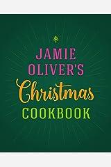 Jamie Oliver's Christmas Cookbook Kindle Edition