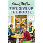 Five Give Up the Booze: Enid Blyton for Grown Ups