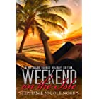 Weekend On The Isle: A No Holds Barred Holiday Edition (In The Heart of A Valentine Book 10)