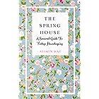 The Spring House (The Seasonal House Series)