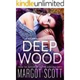 Deep Wood: A Mountain Daddy Romance