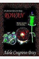Rowan: An Artisan-Sorcerer Story (Artisan-Sorcerer Series Book 2) Kindle Edition
