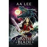 The Chanter's Blade: Bakunawa Rising I: An Asian Mythology Novel