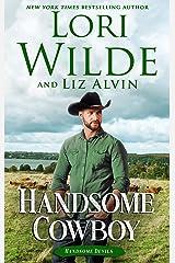 Handsome Cowboy: A Romantic Comedy (Handsome Devils Book 4) Kindle Edition