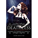 Deathless (The Vein Chronicles Book 2)