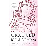 Cracked Kingdom (The Royals Book 5)
