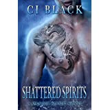 Shattered Spirits (A Dragon Spirit Novel Book 2)