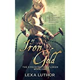 Of Iron and Gold: An F/F Omegaverse Fantasy Romance (The Kingdoms Of Gyldren Book 1)