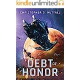 Debt of Honor (The Embers of War Book 1)