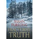 Fractured Truth (A Bone Gap Travellers Novel Book 2)
