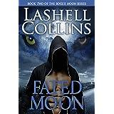Fated Moon: A Billionaire Bad Boy Werewolf Romance (Rogue Moon Series Book 2)