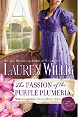 The Passion of the Purple Plumeria: A Pink Carnation Novel (Pink Carnation series Book 10) Kindle Edition