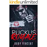 Ruckus Royale: A Dark College Bully Romance (The Bedlam Boys Book 1)