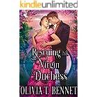 Rescuing his Virgin Duchess: A Steamy Historical Regency Romance Novel