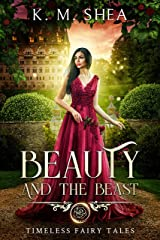 Beauty and the Beast (Timeless Fairy Tales Book 1) Kindle Edition