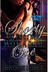 Shorty Is In Love With a Real One Kindle Edition