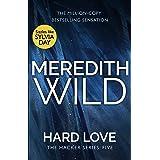 Hard Love: (The Hacker Series Book 5): (The Hacker Series, Book 5) (English Edition)