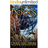Clash of Heroes: Nath Dragon Meets The Darkslayer (Book 2 of 3)