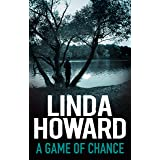 A Game Of Chance (Bestselling Author Collection)