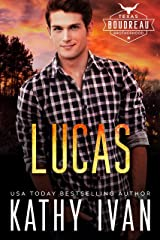 Lucas (Texas Boudreau Brotherhood Book 5) Kindle Edition