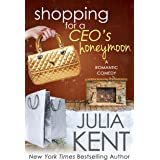 Shopping for a CEO's Honeymoon (Shopping for a Billionaire Series Book 14)