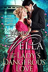 The Lady's Dangerous Love (The Langley Sisters Book 6) Kindle Edition