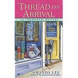 Thread on Arrival: An Embroidery Mystery