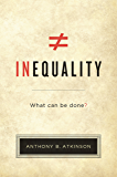 Inequality: What Can Be Done? (English Edition)