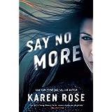 Say No More: 2