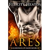 Ares (Guardians of Hades Romance Series Book 1)