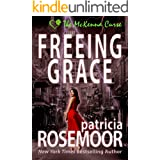 Freeing Grace (The McKenna Curse Book 2)