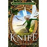 Knife (No Ordinary Fairy Tale, Book 1)