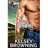Stay with Me: Small Town Second Chance Romance (Prophecy of Love Book 1)
