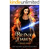 Brink of Dawn: A Gripping Fantasy Thriller (A Chosen Novel Book 2)