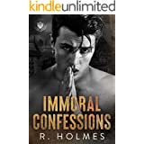 Immoral Confessions: A Dark Enemies to Lovers Romance (Boys of St. Augustine Book 1)