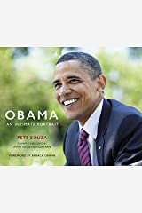 Obama: An Intimate Portrait: The Historic Presidency in Photographs Kindle Edition
