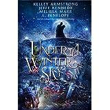 Under a Winter Sky: A Midwinter Holiday Anthology