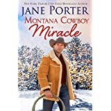 Montana Cowboy Miracle (Wyatt Brothers of Montana Book 4)