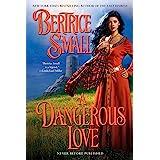 Dangerous Love: Border Chronicles Book 1, A